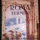 Roma Termini Railroad Station Promo Book 1951 PB 184 Pgs + Ads 4 Languages