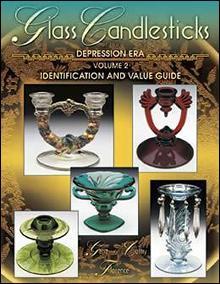 Glass Candlesticks Depression Era Vol 2 by: Gene & Cathy Florence
