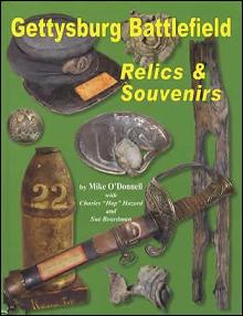 Gettysburg (Civil War) Battlefield Relics & Souvenirs by: Mike O'Donnell