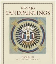 Navajo Sandpaintings by: Mark Bahti