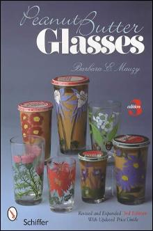 Peanut Butter Glasses, 3rd Ed (Advertising) by: Barbara Mauzy