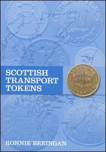 Scottish Transport Tokens by: Ronnie Breingan