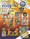 Schroeder's Collectible Toys, Antique to Modern 2010, 12th Ed