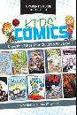 A Parent's Guide to the Best Kids' Comics: Choosing Titles Your Children Will Love by: Scott Robins, Snow Wildsmith