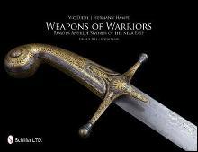 Weapons of Warriors by: Vic Diehl & Hermann Hampe