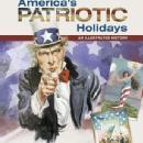 America's Patriotic Holidays: An Illustrated History by: John Wesley Thomas, Sandra Lynn Thomas