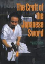 The Craft of the Japanese Sword by: Leon & Hiroko Kapp, Yoshindo Toshihara