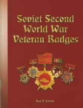 Soviet Second World War Veteran Badges by: Paul J. Schmitt