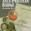 The German Anti-Partisan Badge in World War II by: Rolf Michaelis