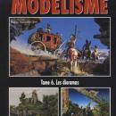 L'Encyclopedie Du Modelisme Tomb 6. Les dioramas by: Rodrigo Hernandez Cabos