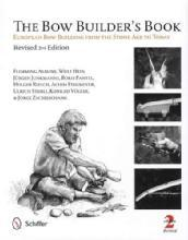 The Bowbuilder's Book, 2nd Ed by: Flemming Alrune, et al