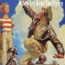 When Art Kept 'Em Flying: American Aviation Artists WWII by: Georges Grod