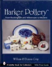 Harker Pottery by: William & Donna Gray