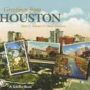 Greetings From Houston (Postcards) by: Mary Martin, Dinah Roseberry
