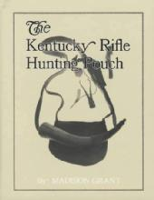 Kentucky Rifle Hunting Pouch by: Madison Grant