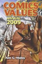 Comics Values Annual (Price Guide) 2009 by: Alex Malloy