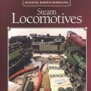 Realistic Railway Modelling: Steam Locomotives by: Iain Rice