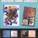American Machine-Made Marbles by: Dean Six, et al