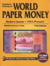 Standard Catalog of World Paper Money: Modern Issues 1961-Present, 19th Ed by: George S. Cuhaj