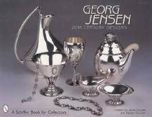 Georg Jensen 20th Century Designs by: Janet Drucker & William Drucker