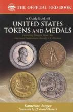 Red Book US Tokens & Medals by: Katherine Jaeger