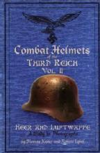 Combat Helmets of the Third Reich Vol 2 by: Kibler & Iqbal