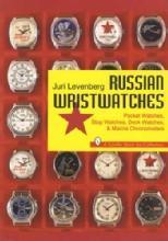 Russian Wristwatches by: Juri Levenberg