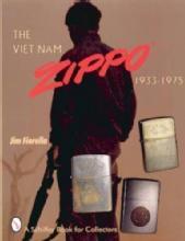 The Viet Nam Zippo 1933-1975 by: Jim Fiorella
