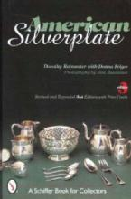 American Silverplate 3rd Ed by: Dorothy Rainwater
