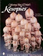 Rose O'Neill's Kewpies (Dolls) by: David O'Neill