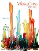 Viking Glass 1944-1970 by: Dean Six