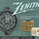 Zenith The Glory Years, 1936-1945, Illustrated Catalog & Database With Price Guide by: Harold Cones, John Bryant, Martin Blank