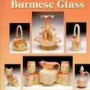 Fenton Burmese Glass by: Debbie & Randy Coe