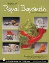 Popular Royal Bayreuth for Collectors by: Congdon-Martin, Bernstein