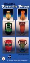 Bassett's Roseville Prices 3rd Edition by: Mark Bassett
