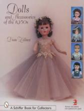 Dolls & Accessories of the 1950s 2nd Edition by: Dian Zillner