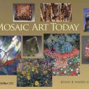 Mosaic Art Today by: Jeffrey B. Snyder