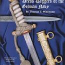 Exploring The Dress Daggers of the German Navy Vol 3 by: Thomas Wittmann