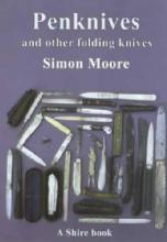 Penknives & Other Folding Knives by: Simon Moore