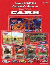 Tomart's Disneyana Collector's Guide to Disney Pixar Cars by: Pam Winters
