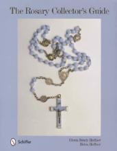 The Rosary Collector's Guide by: Gloria Brady Hoffner and Helen Hoffner