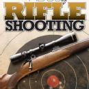 ABCs of Rifle Shooting by: David Watson