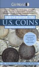 Coin World 2014 Guide to US Coins: Prices & Value Trends