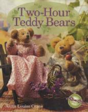 Two-Hour Teddy Bears by: Anita Louise Crane