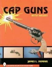 Cap Guns by: James Dundas