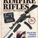 Gun Digest Book of Rimfire Rifles Assembly / Disassembly 3rd Ed. by: Kevin Muramatsu