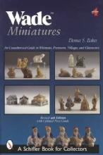 Wade Miniatures 4th Ed by: Donna Baker