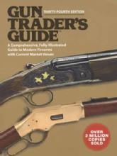 Gun Trader's Guide, 34th Ed (Reference for Dealers & Collectors)