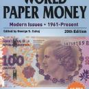 Standard Catalog of World Paper Money: Modern Issues 1961-Present, 20th Ed by: George S. Cuhaj