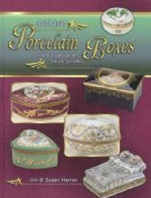 Antique Porcelain Boxes (Jewelry, Medicine, Snuff, More) by: Jim & Susan Harran